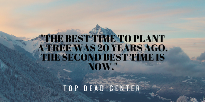 %22the-best-time-to-plant-a-tree-was-20-years-ago-the-second-best-time-is-now-%22
